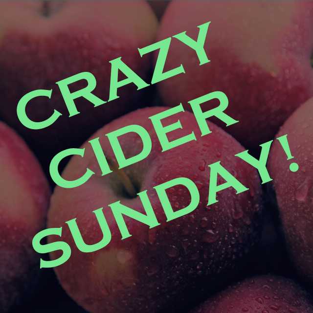 crazy cider sunday